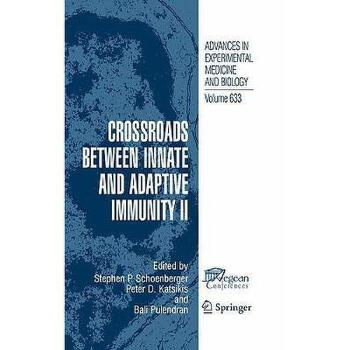 【预订】Crossroads Between Innate and Adaptive Immunity II 美国库房发货,通常付款后3-5周到货!