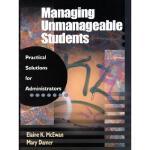 【预订】Managing Unmanageable Students: Practical Solutions