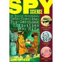 【预订】Spy Science: 40 Secret-Sleuthing, Code-Cracking