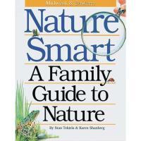 【预订】Nature Smart: A Family Guide to Nature: Midwestern