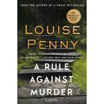 【预订】A Rule Against Murder A Chief Inspector Gamache Novel