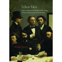 【预订】Fellow Men: Fantin-LaTour and the Problem of the