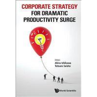 【预订】Corporate Strategy for Dramatic Productivity Surge