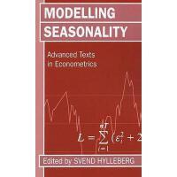 【预订】Modelling Seasonality 'Advance Texts in Econometrics