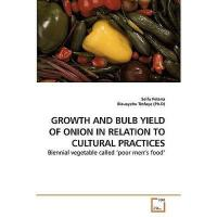 【预订】Growth and Bulb Yield of Onion in Relation to