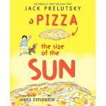 【预订】A Pizza the Size of the Sun Y9780062239518