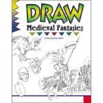 【预订】Draw Medieval Fantasies