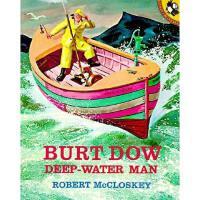 【预订】Burt Dow, Deep-Water Man