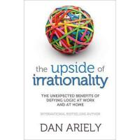 【预订】The Upside of Irrationality: The Unexpected Benefits