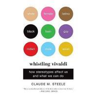 Whistling Vivaldi 刻板印象:我们为什么那样看别人,这样看自己?