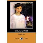 【预订】Beautiful Girlhood (Dodo Press)