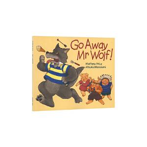 英文原版绘本 Go Away Mr Wolf 翻翻书 走开大坏狼 幼儿英语启蒙 廖彩杏有声书单