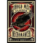 【全新直发】Hold Me Closer Necromancer Lish McBride 9780312674373