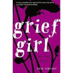 【预订】Grief Girl: My True Story