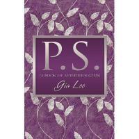 【预订】P.S. (a Book of Afterthoughts)