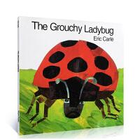 英文原版绘本 艾瑞卡尔爷爷 The Grouchy Ladybug 爱生气的瓢虫吴敏兰 大开 绘本 启蒙大开英语睡前故