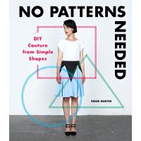 No Patterns Needed DIY Couture无需模版 时尚服装设计 简单DIY时装 服装打版裁剪设计书籍