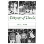 【预订】Folksongs of Florida