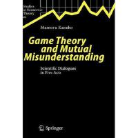 【预订】Game Theory and Mutual Misunderstanding: Scientific