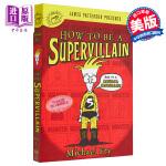 【中商原版】怎样成为一个大坏蛋 英文原版 How to Be a Supervillain Michael Fry 幽