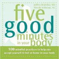 【预订】Five Good Minutes in Your Body: 100 Mindful