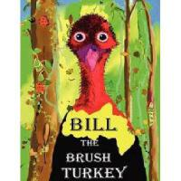 【预订】Bill the Brush Turkey