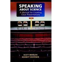 【预订】Speaking about Science: A Manual for Creating Clear