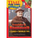 Time For Kids: Franklin D. Roosevelt 美国《时代周刊》儿童版:富兰克林・罗斯福 ISBN 9780060576158