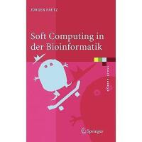 【预订】Soft Computing in Der Bioinformatik: Eine
