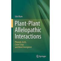 【预订】Plant-Plant Allelopathic Interactions: Phenolic