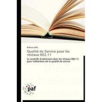 【预订】Qualite de Service Pour Les Reseaux 802.11
