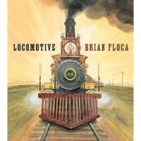 Locomotive (Caldecott Medal Book) 英文原版儿童书 火车头(2014年凯迪克金奖)精装