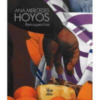 【预订】Ana Mercedes Hoyos: Retrospectiva