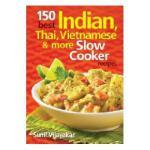 【预订】150 Best Indian, Thai, Vietnamese and More Slow