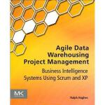 【预订】Agile Data Warehousing Project Management: Business