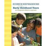 【预订】Science Experiences for the Early Childhood Years: