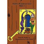 【预订】Webb's Wondrous Tales Book 1