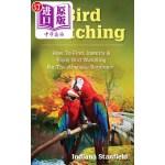 【中商海外直订】Bird Watching: How to Find, Identify