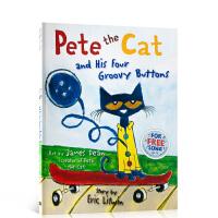 英文原版 Pete the Cat and his Four Groovy Buttons 皮特猫 进口绘本 4-6-