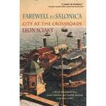 【预订】Farewell to Salonica: City at the Crossroads