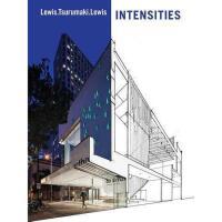 【预订】Lewis.Tsurumaki.Lewis: Intensities