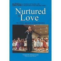【预订】Nurtured by Love: The Classic Approach to Talent