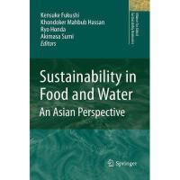 【预订】Sustainability in Food and Water: An Asian