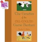 【中商海外直订】The Genetics of the Old English Game Bantam