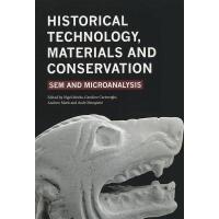 【预订】Historical Technology, Materials and Conservation: