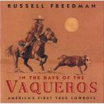 【预订】In the Days of the Vaqueros: America's First True