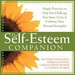 【预订】The Self-Esteem Companion: Simple Exercises to Help You