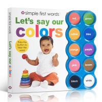 英文原版 低幼发声书 Simple First Words Let's Say Our Colors 颜色认知 入门启