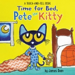 【中商原版】小皮特猫,该睡觉了 英文原版 Time for Bed, Pete the Kitty A Touch &