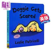 【中商原版】一毛小孩生活习惯丛书系列 狗狗开始害怕了 Doggie Gets Scared 低幼亲子启蒙绘本 性格习惯